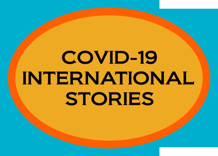 Covid 19 International Stories